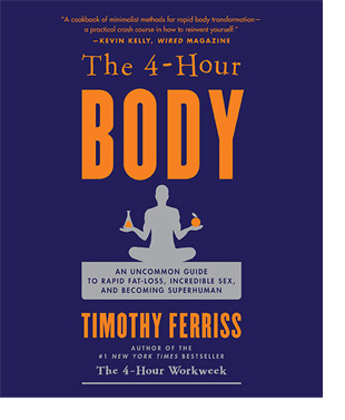 the four hour body by tim ferriss